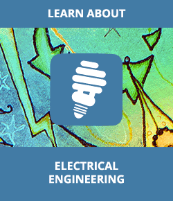 Learn About Electrical Engineering