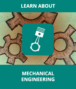 Learn About Mechanical Engineering